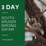 3 Day Southern Kruger Birding Safari